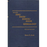 Revised Zug/Zuck/Zouck/Zook Genealogy - Harry D. Zook