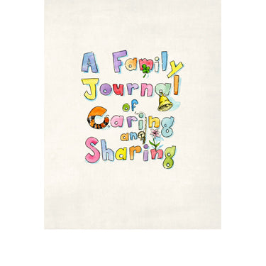 A Family Journal of Caring and Sharing - Hughes and Smith Families