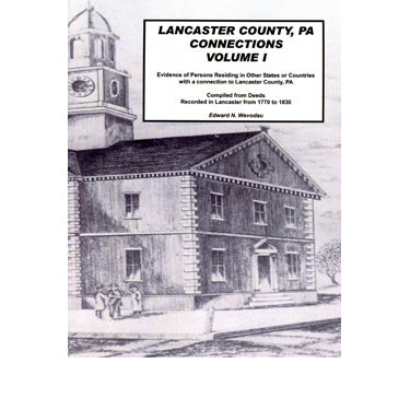 Lancaster Co., Pennsylvania, Connections Vol. I - Edward N. Wevodau