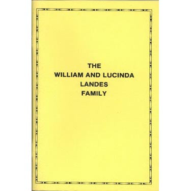 The William and Lucinda Landes Family of Montgomery Co., Ohio - Alva D. Landes