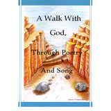 A Walk With God, Through Poetry and Song - Lenore Vermeersch