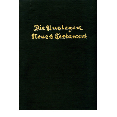 Die Auslegen Neues Testament - translated by Martin Luther