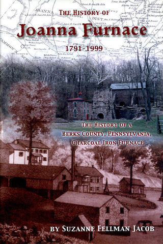 The History of Joanna Furnace, 1791-1999