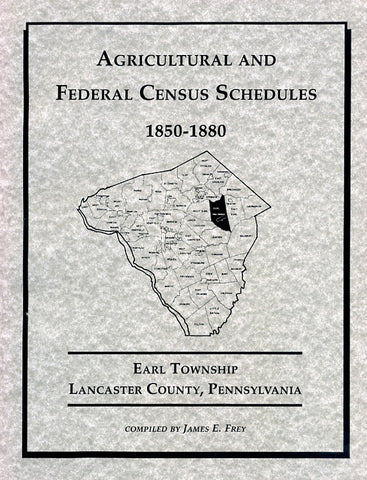 Agricultural and Federal Census Schedules, 1850-1880: Earl Twp., Lancaster Co., Pennsylvania