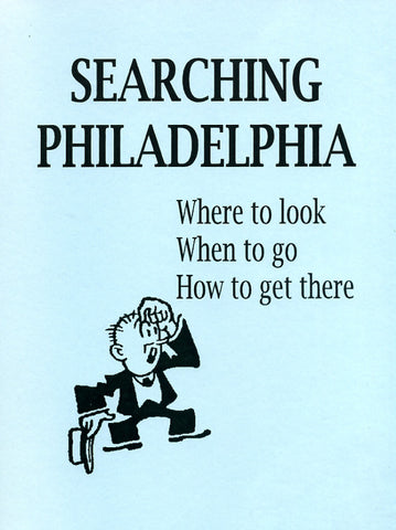 Searching Philadelphia, Where to Look, When to Go, How to Get There - Bare Roots Pub.