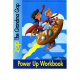 Zap the Grandma Gap: Power Up Workbook - Janet Hovorka