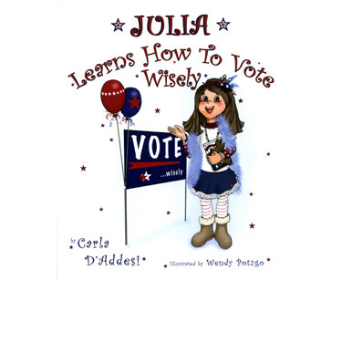 Julia Learns How to Vote Wisely - Carla D'Addesi