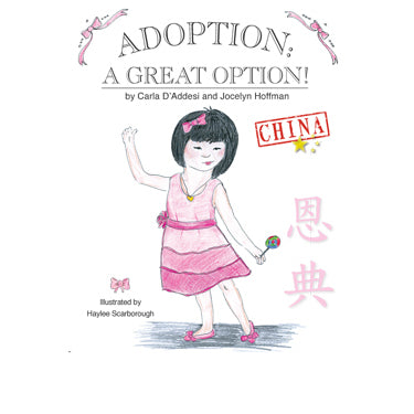 Adoption, a Great Option: China! - Carla D'Addesi and Jocelyn Hoffman