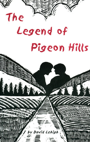 The Legend of Pigeon Hills