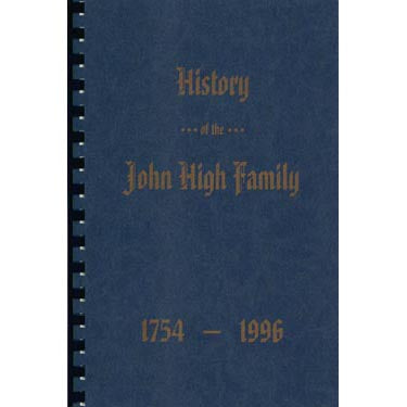 History of the John High Family of Lancaster Co., Pennsylvania - Levi High