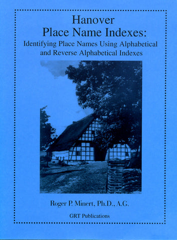 Hanover Place Name Indexes: Identifying Place Names Using Alphabetical and Reverse Alphabetical Indexes