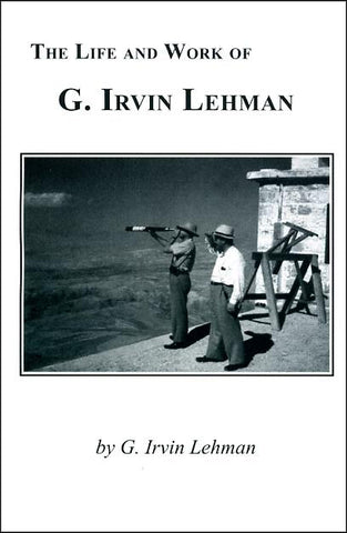 The Life and Work of G. Irvin Lehman