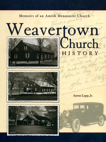 Weavertown Church History - Aaron Lapp Jr.