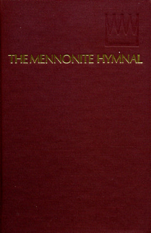 The Mennonite Hymnal - Herald Press