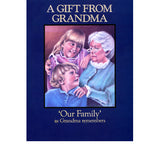"A Gift From Grandma: ""Our Family"" as Grandma Remembers - George Allerton"