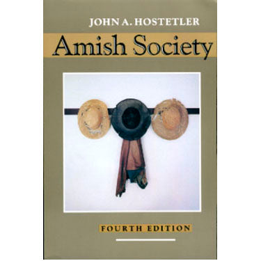 Amish Society - John A. Hostetler