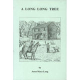 A Long Long Tree - Anna Mary Long