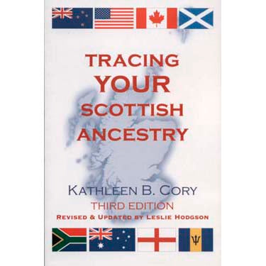 Tracing Your Scottish Ancestry - Kathleen Cory