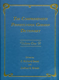 The Comprehensive Pennsylvania German Dictionary: Vol. One: A