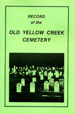 Record of the Old Yellow Creek Cemetery