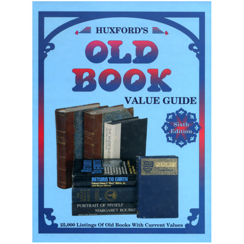 Huxford's Old Book Value Guide - Schroeder Publishing