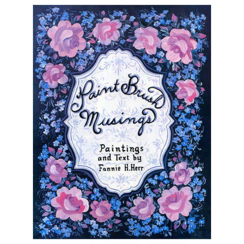 Paint Brush Musings - Fannie H. Herr