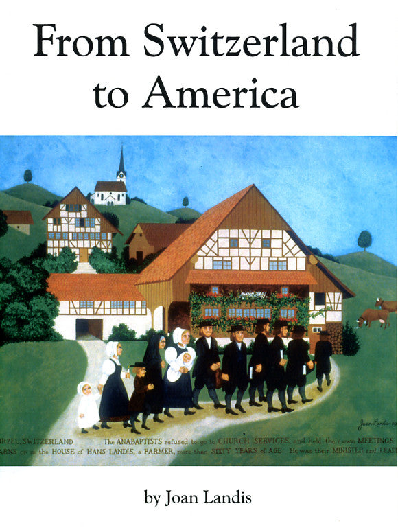 Joan Landis book  From Switzerland to America