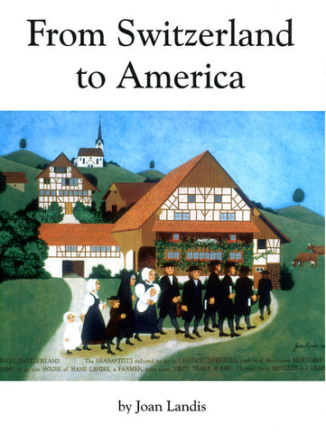 From Switzerland to America - Joan Landis