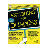 Antiquing for Dummies - Ron Zoglin and Deborah Shouse