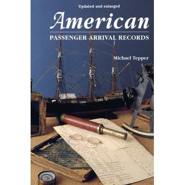 American Passenger Arrival Records - Michael Tepper