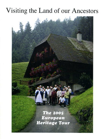 Visiting the Land of Our Ancestors: The 2005 European Heritage Tour