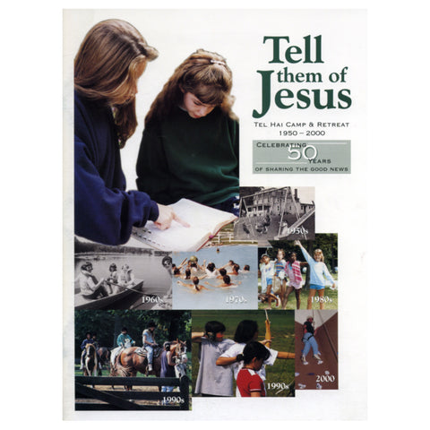 Tell Them of Jesus: Tel Hai Camp & Retreat, 1950-2000 - Masthof Bookstore