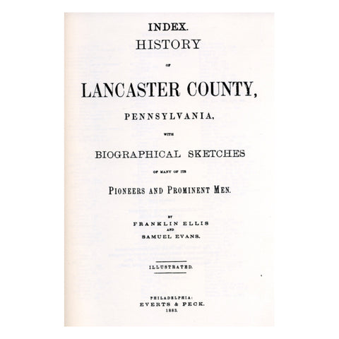 "Index to ""History of Lancaster Co., Pennsylvania, with Biographical Sketches of Many of Its Pioneers and Prominent Ment"" - Masthof Bookstore"