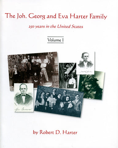 The Joh. Georg and Eva Harter Family: 250 Years in the United States