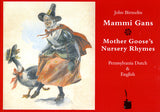Mammi Gans: Mother Goose's Nursery Rhymes
