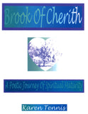 Brook of Cherith: A Poetic Journey of Spiritual Maturity - Karen Tennis