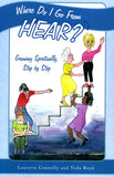 Where Do I Go From HEAR? Growing Spiritually Step by Step - Laurette M. Connelly and Veda Boyd