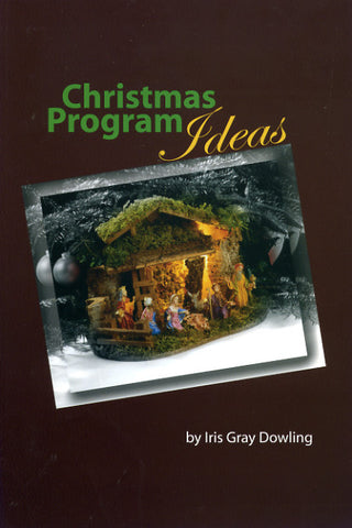 Christmas Program Ideas - Iris Gray Dowling