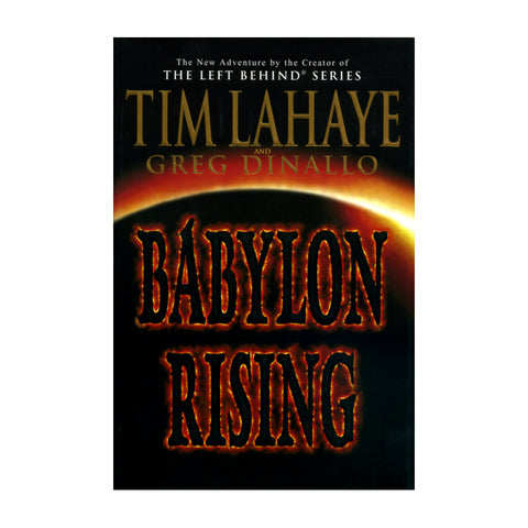 Babylon Rising - Tim LaHaye and Greg Dinallo