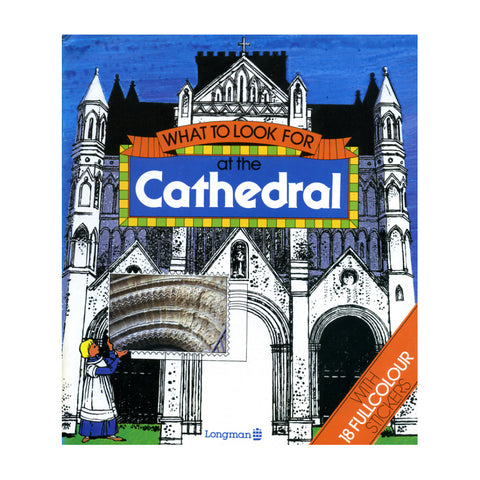 What to Look for at the Cathedral - Philip Sauvain