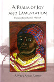 A Psalm of Joy and Lamentation: A Wife's African Memoir