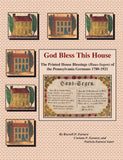 God Bless This House - Russell Earnest, Corinne Earnest, and Patricia Earnest Suter