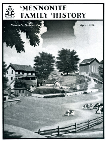Mennonite Family History April 1986 - Masthof Press
