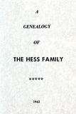 A Genealogy of the Hess Family