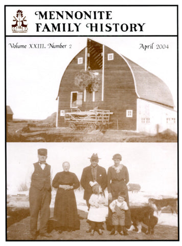 Mennonite Family History April 2004 - Masthof Press
