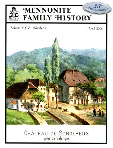 Mennonite Family History April 2006 - Masthof Press