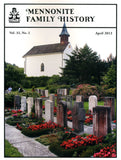 Mennonite Family History April 2013 - Masthof Press