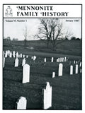Mennonite Family History January 1987 - Masthof Press