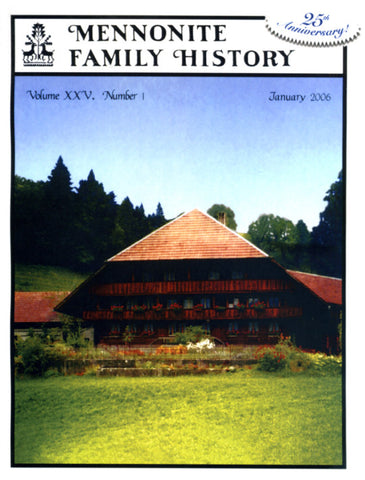 Mennonite Family History January 2006 - Masthof Press