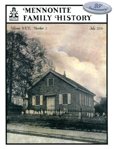 Mennonite Family History July 2006 - Masthof Press
